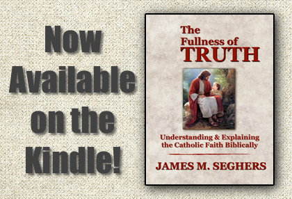 Now Available on the Kindle - The Fullness of Truth