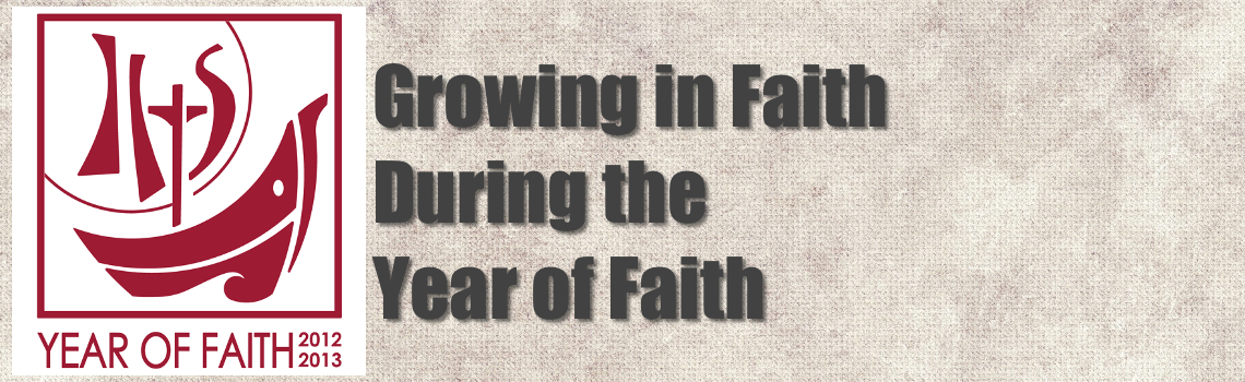 Grow in Faith During The Year of Faith